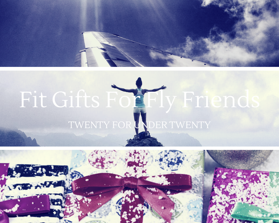 Fit Gifts For Fly Friends
